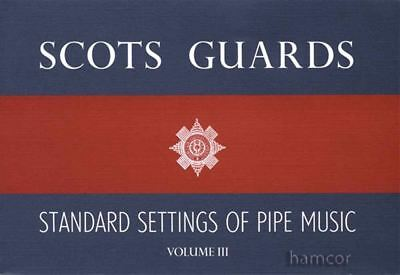 Scots Guards Standard Settings of Pipe Music Volume 3 Bagpipe Sheet Music Book