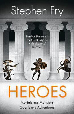 Heroes: Mortals and Monsters, Quests and Adventures | Stephen Fry