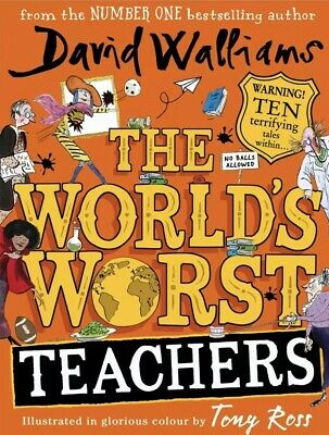 The World's Worst Teachers Hardcover Book New Out 27 Jun 2019 David Walliams