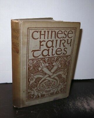 Adele M Fielde Chinese Fairy Tales Printed 1912 Illustrated