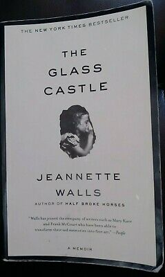 The Glass Castle: A Memoir Paperback – 2006 by Jeannette Walls