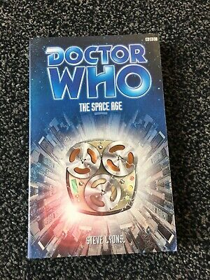 Doctor Who The Space Age - Steve Lyons   BBC  Pb