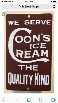 """TIN SIGN """"Coons Ice Cream"""" Dairy Farm Eggs Kitchen Rustic Decor Sweets Dessert G"""