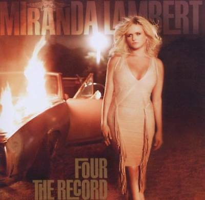 Four The Record by Miranda Lambert