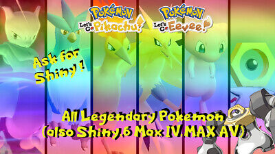 Pokemon Lets Go Pikachu and Eevee ALL MAX 6IV/AV Shiny Legendary Legend (7 pkmn)