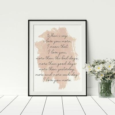 When I Say I Love You More Quote Script Style Watercolour Artwork Love Framed