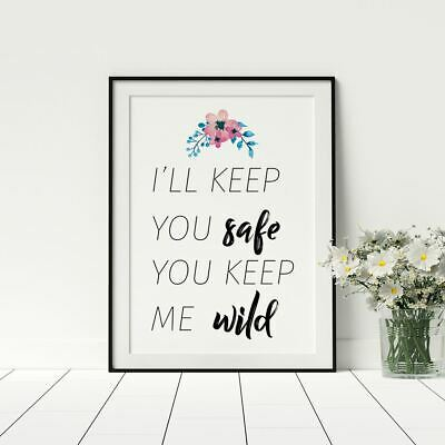 I'l Keep You Safe You Keep Me Wild Quote Couples Artwork Poster Bedroom Décor