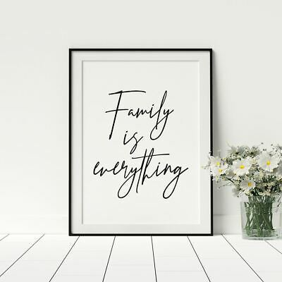 Family Is Everything Quote Home Décor Script Style Prints Framed Posters