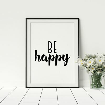 Be Happy Inspirational Quote Typology Black And White Framed Wall Art Home Décor