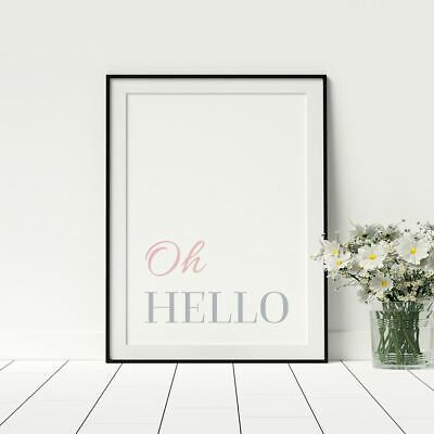 Oh Hello Stylish Print For Bedroom Pink And Grey Artwork Framed A4