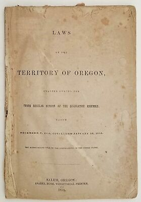OREGON TERRITORY / Laws of the Territory of Oregon Enacted During the Tenth
