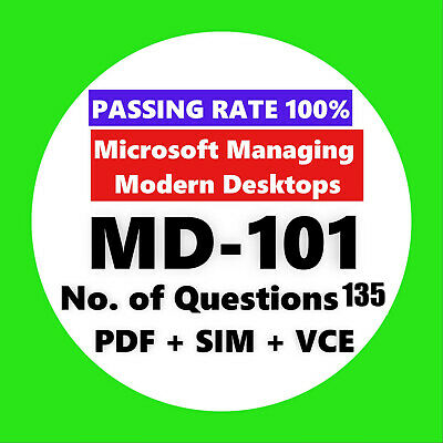 MD-101 Microsoft Managing Modern Desktops EXAM Test PDF & Sim