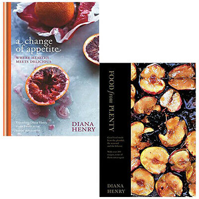 Diana Henry A Change of Appetite, Food From Plenty 2 Books Collection Set Bundle