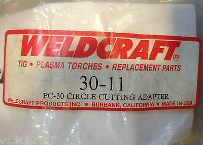 PC 30 Circle Cuttinh Adaptor Plasma Torch 30-11 Weldcraft Orignal - Made in USA