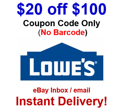 LOWES $20 OFF $100 Promo.1Coupon.Code Online No Barcode - FAST Delivery!
