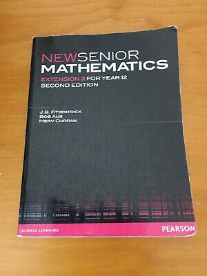 New Senior Mathematics Extension 2 For Year 12 Second Edition