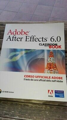 Adobe After Effects 6.0Classroom in a book CON CD-ROM
