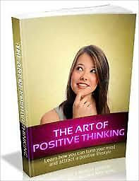 The Art Of Positive Thinking Ebook Full Resell rights Pdf Free Shipping