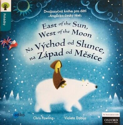 East of the Sun, West of the Moon Czech English story bookOxford Reading Tree