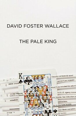 Pale King by Wallace, David Foster