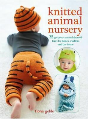 NEW Knitted Animal Nursery By Fiona Goble Paperback Free Shipping