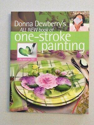 Donna Dewberry All New book of One-Stroke Painting book - New