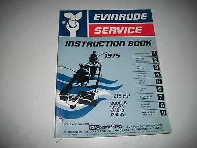 1975 Evinrude ( Johnson) Outboard 135 Hp Service Shop Repair Instruction Manual