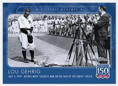 2019 Topps 150 Years of Baseball #53 Lou Gehrig PR: 1,005 Yankees Legend HOF