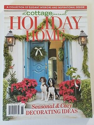 THE COTTAGE JOURNAL HOLIDAY HOME Magazine ~ Inspirational ...