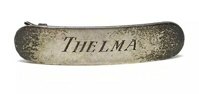 """Vintage Sterling Silver Engraved Barrett, """"Thelma"""" 2"""" by 1/2"""", 7.7gr. 1940's"""