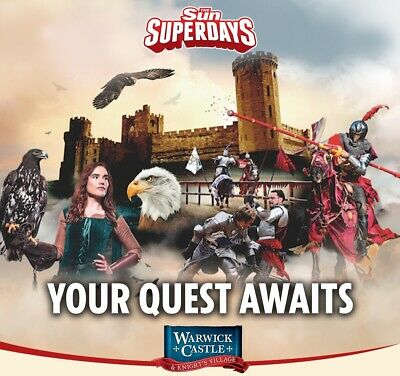 2 X WARWICK CASTLE Tickets - Pick Your Own Date Between 6-July To 18-Oct. 2019
