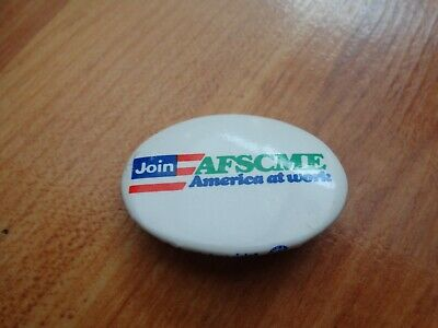Vintage Join Afscme America At Work Union Plastic Pin Badge