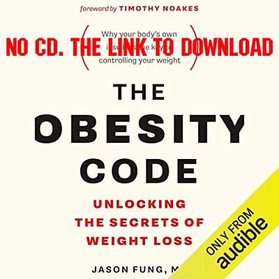 The Obesity Code Unlocking the Secrets of Weight Loss - Dr. Jason Fu (AUDIO BOOK