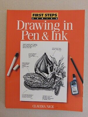 Drawing in Pen & Ink First Steps Series