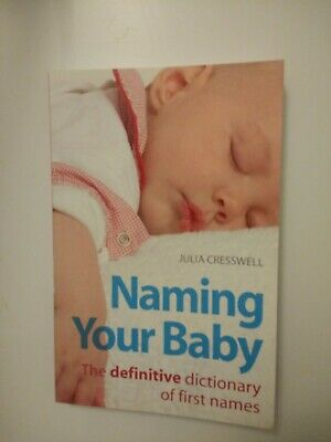 New Naming Your Baby Book, Julia Cresswell