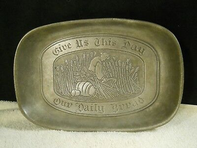 """Wilton Armetale /Pewter Bread Tray """"Give Us This Day Our Daily Bread"""