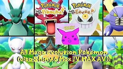 Pokemon Lets Go Pikachu and Eevee ALL 15 6IV/AV Shiny Mega Pokemon ready 4 battl
