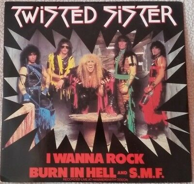 """Twisted Sister 12"""" Single  I Wanna Rock / Burn In Hell and S.M.F."""