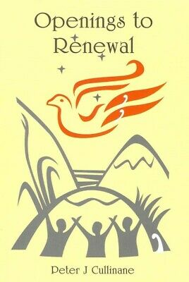 Openings to Renewal : Letters to the Church, Paperback by Cullinane, Peter J....