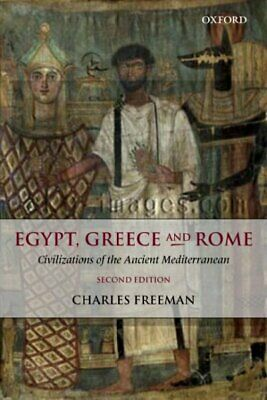 Egypt, Greece and Rome : Civilizations of the Ancient Mediterranean, Paperbac...