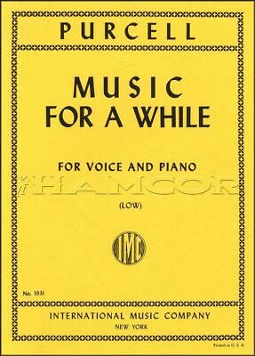 Purcell Music For a While (Low) Voice & Piano Sheet Music Book SAME DAY DISPATCH
