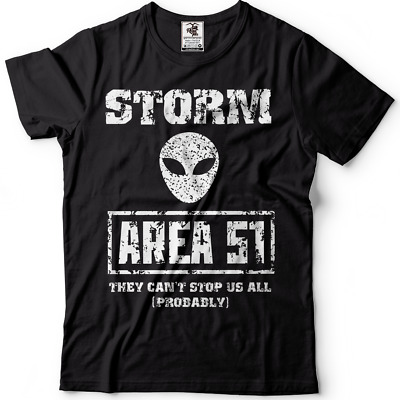 Storm Area 51 T-shirt They Cant Stop Us All UFO Event Alien T-Shirt Area 51