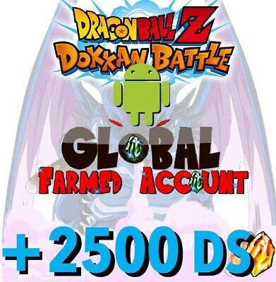 (Android ) 🐉 Dokkan Battle 🐉 - GLOBAL - Farmed Account 2250+ DS Dragon Stones