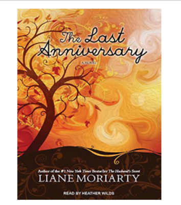 The Last Anniversary by Liane Moriarty MP3 CD – Audiobook, MP3 Audio, Unabridged