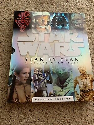Star Wars Year By Year A Visual Chronicle Updated Edition