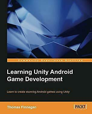 Learning Unity Android Game Development Paperback Thomas Finnegan
