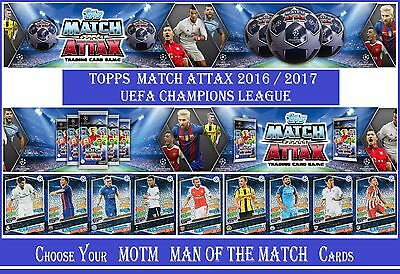 Choose MAN OF THE MATCH ATTAX UEFA Champions League 2016 2017 Topps MOTM Cards
