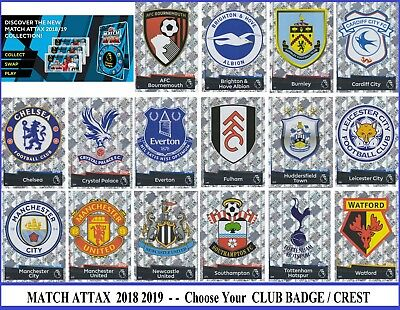 Choose MATCH ATTAX 2018 2019 Topps 18/19 CLUB BADGE / TEAM CREST Cards