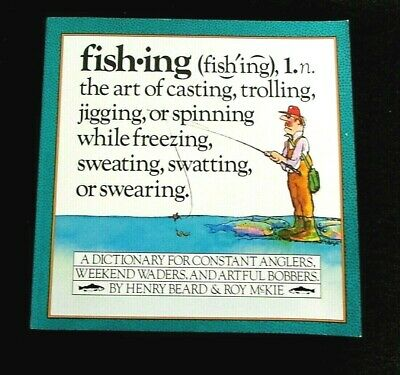 FISHING: An Anglers Dictionary by Henry Beard & Roy McKie HUMOR 1983 PB B67
