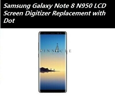Samsung Galaxy Note 8 N950 LCD Screen Digitizer Replacement with Dot